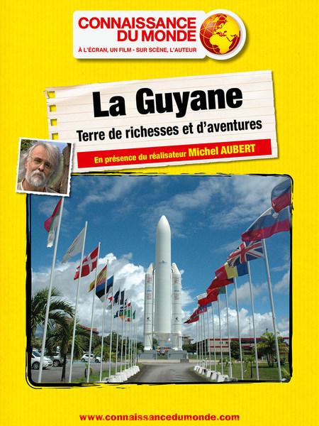Connaissance du monde : La Guyane