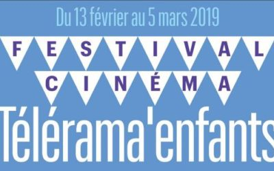 Festival Télérama enfants du mercredi 13 au mardi 26 février