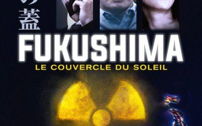 Ciné débat FUKUSHIMA le couvercle du soleil