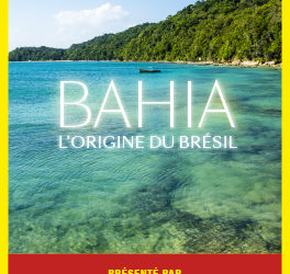 CONNAISSANCE DU MONDE BAHIA l'origine du Brésil