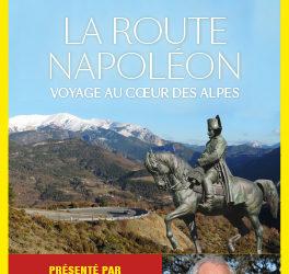 CONNAISSANCE DU MONDE – LA ROUTE NAPOLÉON voyage au coeur des Alpes
