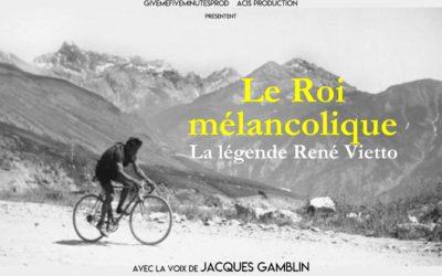 CINÉ/RENCONTRE : Le Roi Mélancolique, la légende de René Vietto