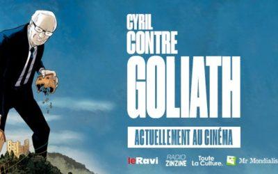 CYRIL CONTRE GOLIATH Ciné/rencontre en présence des réalisateurs