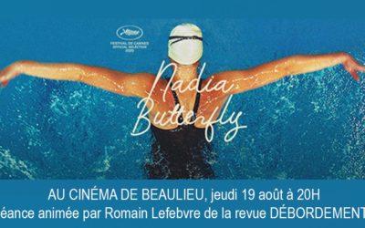 Projection du film NADIA BUTTERFLY animée par Romain Lefebvre de la revue Débordements