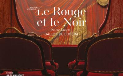 LE ROUGE ET LE NOIR – ballet de Pierre Lacoste, en direct du Palais Garnier